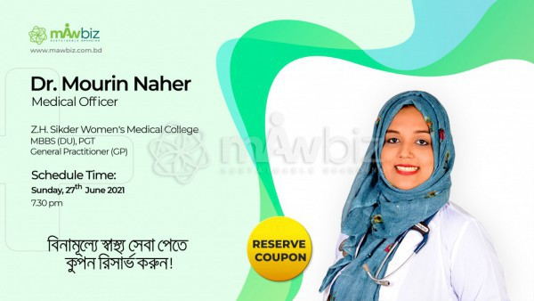 Appointment with Dr. Mourin Naher on 27th June 2021