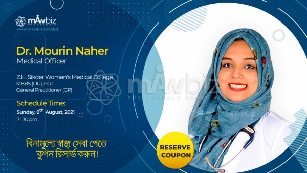 Appointment with Dr. Mourin Naher on 8th August, 2021